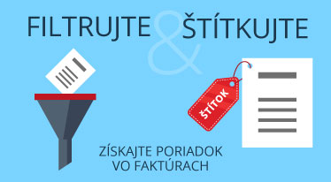 Získajte poriadok v online faktúrach - Filtrujte a štítkujte